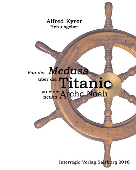 Medusa Titanic Arche Noah Kyrer Michael Populorum